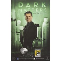 Dark Matters Science Channel San Diego Comic Con Poster Signed by John Noble