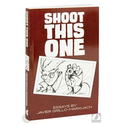 """Shoot This One: Essays"" Paperback Book Signed by Javier Grillo-Marxuach"