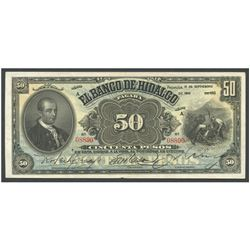 Mexico, El Banco de Hidalgo, 50 pesos, 1-9-1910, series A, serial 08890.