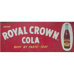 Royal Crown metal sign, original & Pepsi Cola metal sign, newer