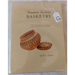 Panamint Shoshone Basketry-Book by Eva Slater, Signed