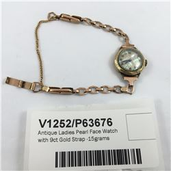 Antique Ladies Pearl Face Watch with 9ct Gold Strap -15grams