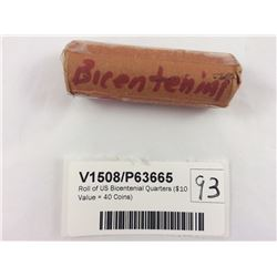 Roll of US Bicentenial Quarters ($10 Value = 40 Coins)