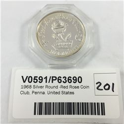 1968 Silver Round -Red Rose Coin Club, Penna. United States