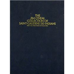 The O'Neal Collection of Saint-Gaudens $10 Indians