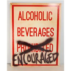 ALCOHOLIC BEVERAGES ENCOURAGED FUNNY METAL SIGN