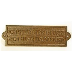 """CAST IRON ON THIS SITE IN 1897 PLAQUE - 9"""" WIDE"""