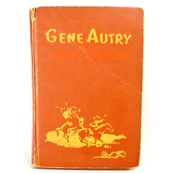 """1951 """"GENE AUTRY AND THE BAD MEN OF BROKEN BOW"""" HARDCOVER BOOK"""