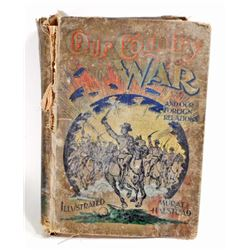 """ANTIQUE 1898 """"OUR COUNTRY IN WAR"""" HARDCOVER BOOK"""