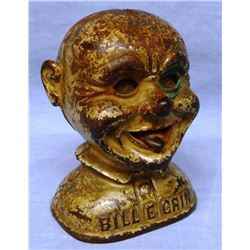 "Bill E Grin bank, J. E. Stevens, ca. 1890, 7"" h x 6"" w, no trap door"