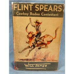 Will James, Flint Spears, Inscribed and Signed, 1938 1st Edition, dj