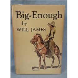 James, Will, Big Enough, 1931 1st Edition