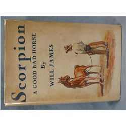 James, Will, Scorpion, A Good Bad Horse, 1936 1st Edition