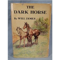 James, Will, The Dark Horse, 1939, 1st Edition