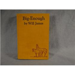 James, Will, Big Enough, 1st