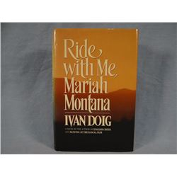 Doig, Ivan, Ride With Me, Mariah Montana, 1st, signed, association copy