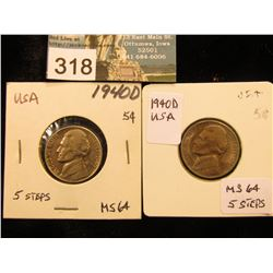 (2) 1940 D Jefferson Nickel. MS-64 5S