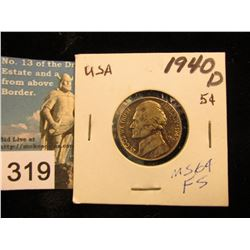 1940 D Jefferson Nickel. MS-64 FS