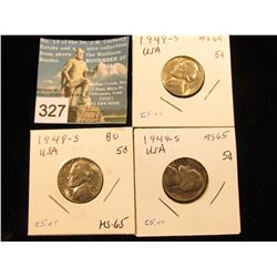 (3) 1949 S Jefferson Nickel. MS-65