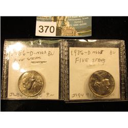 (2) 1986 D Jefferson Nickel. MS-63 5FS