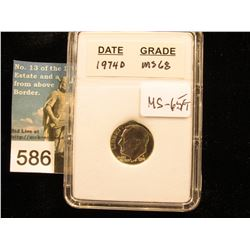"1974 D Roosevelt Dime In 2"" x 3"" plastic case - Downgraded from MS-68 to FT-65"