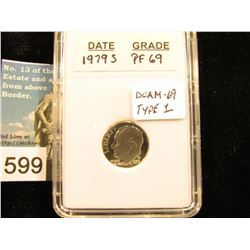 "1979 S Type I Filled S Roosevelt Dime In 2"" x 3"" plastic case. PROOF DCAM 69"