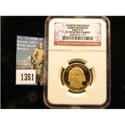 2007 S James Madison Presidential Dollars NGC slabbed Pf 70 Ultra Cameo.