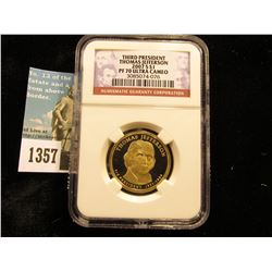 2007 S Thomas Jefferson Presidential Dollars NGC slabbed Pf 70 Ultra Cameo.