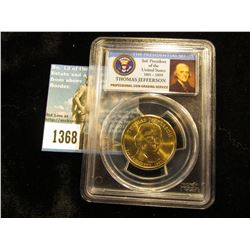 2007 D Thomas Jefferson Presidential Dollar   First Day of Issue Position B PCGS MS-66