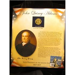 2008 S John Quincy Adams Presidential Dollar Mounted on cardboard sheet c/w picture and write-up. MS