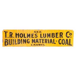 Holmes Lumber Co. Sign from Laurel Montana