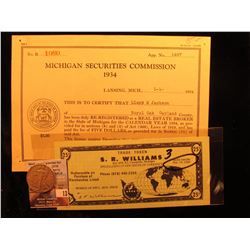 "1969 Scrip ""Trade Token S.R. Williams Cassopolis, Michigan""; 1934 Real Estate Broker License ""Michig"