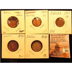 VF, 1907 EF, 08 B EF, 13 Brown Unc Switzerland One Cents; & 1898 Switzerland 10 Rappan, VF.
