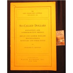 """The Coin Collector's Journal July-August, 1953 So-called Dollars Exposition and Commemorative Medal"