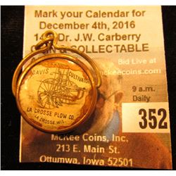 """Defiance Sulkies and Gangs La Crosse Plow Co. La Crosse, Wis."" Celluloid Pendant ""Davis Cultivator"