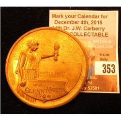 """""""Harold Ebert Medal/Awarded to/Glenn Martin/1986"""" High Relief depicting Liberty with torch, rev. """"In"""