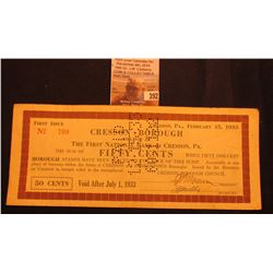 Depression Scrip: Cresson, Pa. February 15, 1933 Cresson Borough Will Pay at The First National Bank