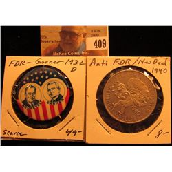 1940 Anti-FDR New Deal Democrat Dollar and 1932 Democratic FDR-Garner Political Pin Back, Both Very