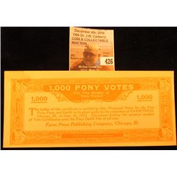 Sept. 15, 1912 1,000 Pony Votes for the Holder of this Ticket. Scrip. Farm Press Publishing Company,