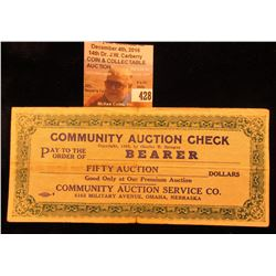 "1933 ""Community Auction Check…Fifty Auction Dollars…Community Auction Service Co. 6103 Military Aven"