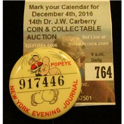 """Popeye 917446 New York Evening Journal"" Pin-back, stored in small plastic case."