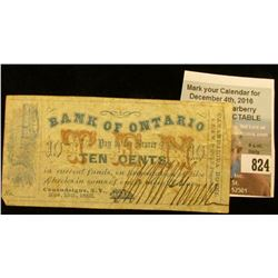 "Nov. 15th, 1862 ""Bank of Ontario Pay to the Bearer Ten Cents, in current funds…Canandaigua, N.Y."" Ex"