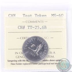 Test Token: 25-cent 1965 CH#TT-25.6B; Nickel with Reeded edge. ICCS Certified MS-60. A Rare Token.