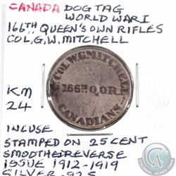 Token Canada Dog Tag World War I 166th Queen's Own Rifles Col. GW Mitchell KM 24 incused stamp on Ed