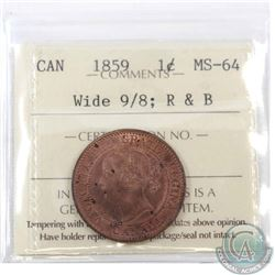 1-cent 1859 Wide 9/8 ICCS Certified MS-64 Red & Brown. A soft Lustrous coin with an attractive Mint