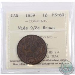 1-cent 1859 Wide 9/8 ICCS Certified MS-60 Brown
