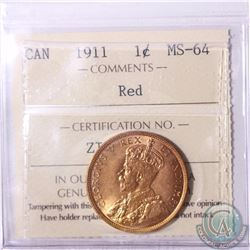 1-cent 1911 ICCS Certified MS-64 Red. An attractive original coin with consistent colour and eye app