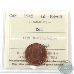 1-cent 1945 ICCS Certified MS-65. Tied for finest known by ICCS. A tough year for mint state red pen