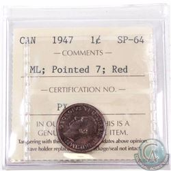 1-cent 1947 Maple Leaf Pointed 7; ICCS Certified SP-64 RED. A lustrous coin with crisp details to be