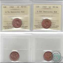 1-cent 1948 A off Denticle & A to Denticle ICCS Certified MS-64. 2pcs